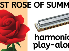 How to play 'The Last Rose of Summer' on harmonica