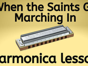 When the Saints Go Marching In - Harmonica Tabs & Lesson