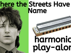 Where the Streets Have No Name (U2) - Harmonica Tabs & Lesson