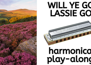 How to play 'Will Ye Go Lassie Go' on harmonica