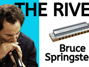The River by Bruce Springsteen - Harmonica Lesson & Tabs