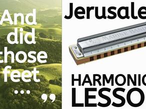 Jerusalem hymn - Harmonica Tabs & Lesson