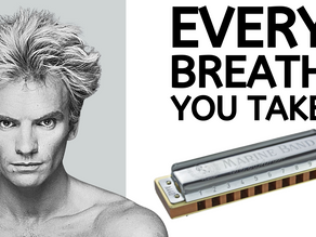 How to play Every Breath You Take on harmonica