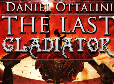 Book Review: The Last Gladiator (by Daniel Ottalini)