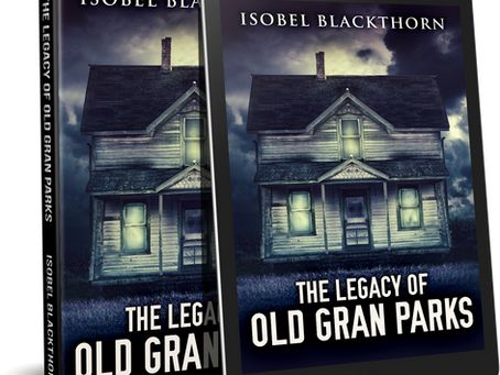 Book Review: The Legacy Of Old Gran Parks (by Isobel Blackthorn)