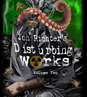 Jon Richter's Disturbing Works (Volume Two) - my new short horror collection