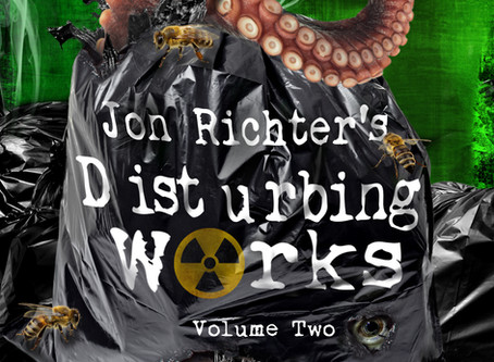 Disturbing Works Volume Two: another collection of short, dark tales with a twist