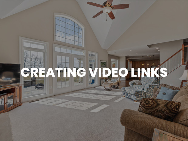 CREATING VIDEO LINKS