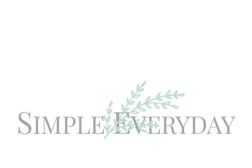 """Simple Everyday"""