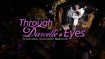 Through Darcelle's Eyes