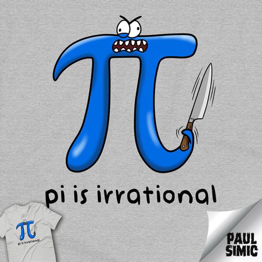 Pi-is-Irrational-SHIRT.jpg