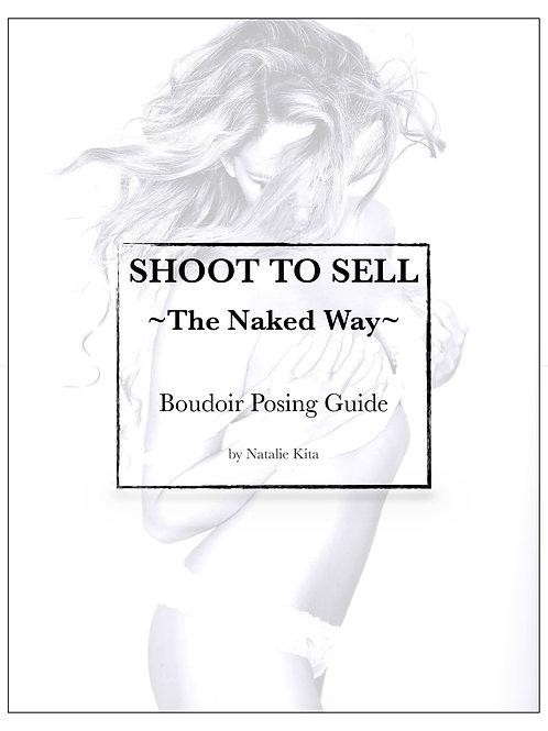 """Shoot to Sell"" Boudoir Posing Guide"