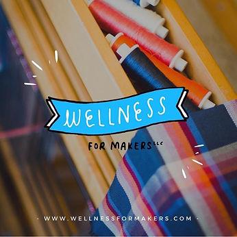 Wellness for Makers.jpg