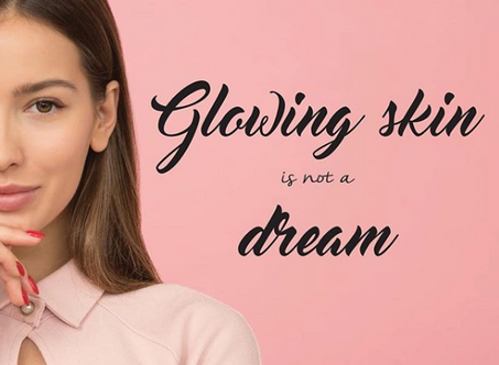 Glowing skin is not a dream