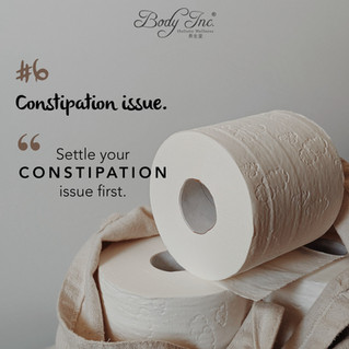 Settle your constipation issue first.