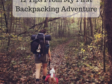 12 Tips From My First Backpacking Adventure