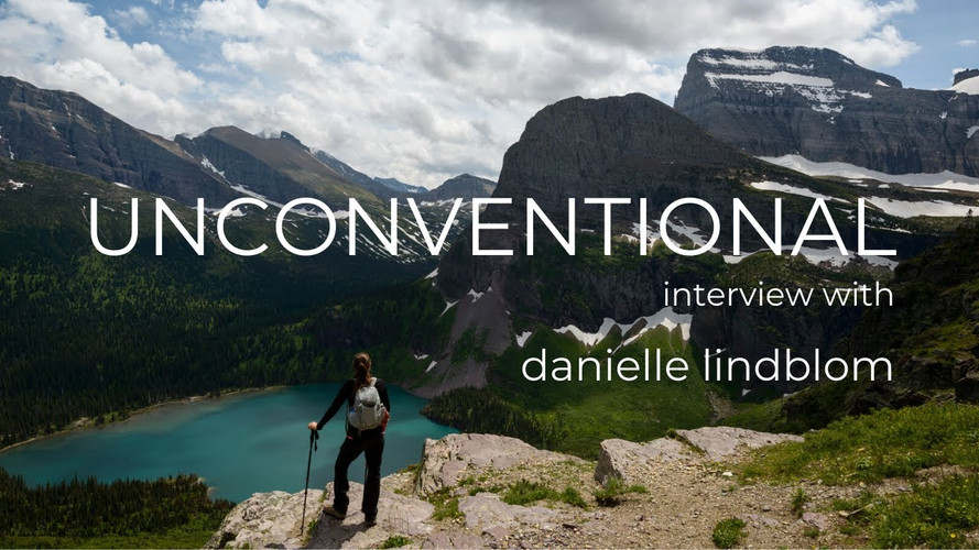 UNCONVENTIONAL Interview with Danielle Lindblom