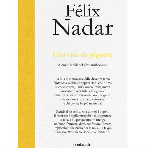 Una Vita da Gigante – Félix Nadar