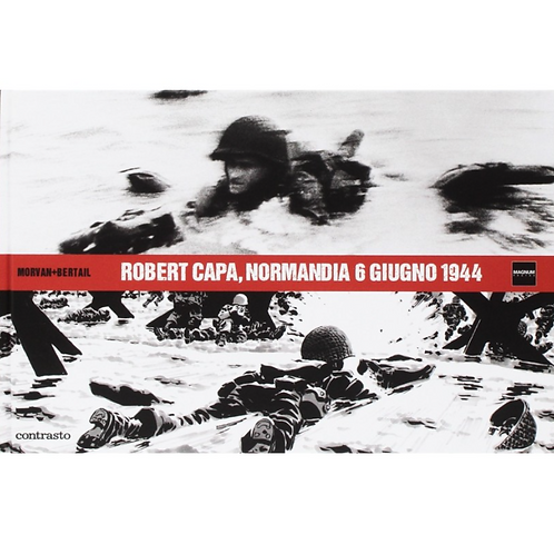 Normandia 6 giugno 1944 – Robert Capa