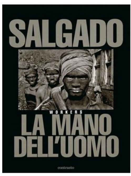 La Mano dell'Uomo – Sebastiao Salgado