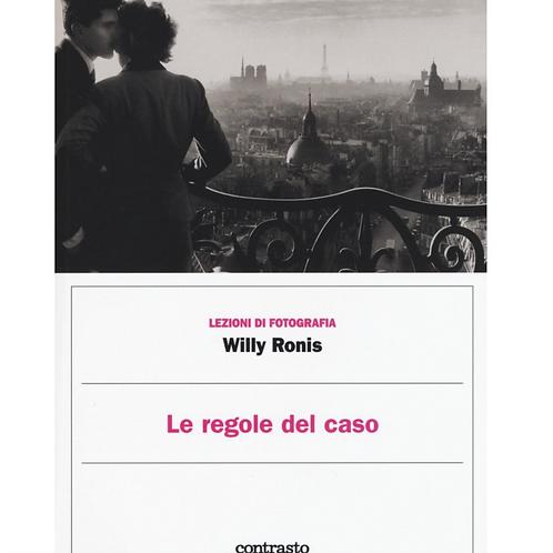 Le Regole del Caso – Willy Ronis