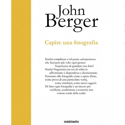 Capire una Fotografia – John Berger
