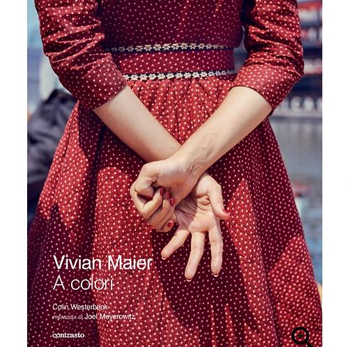 Vivian Maier – A Colori