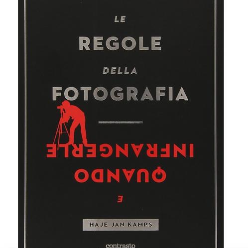 Le Regole della Fotografia e Quando Infrangerle