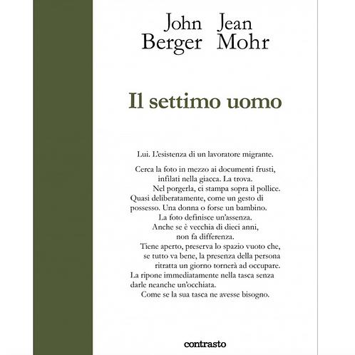 Il Settimo Uomo – John Berger Jean Mohr