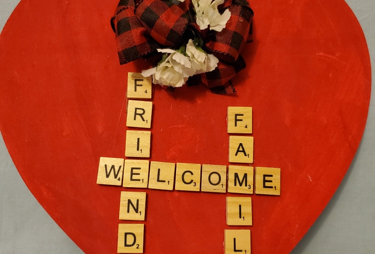 Welcome friend and family heart