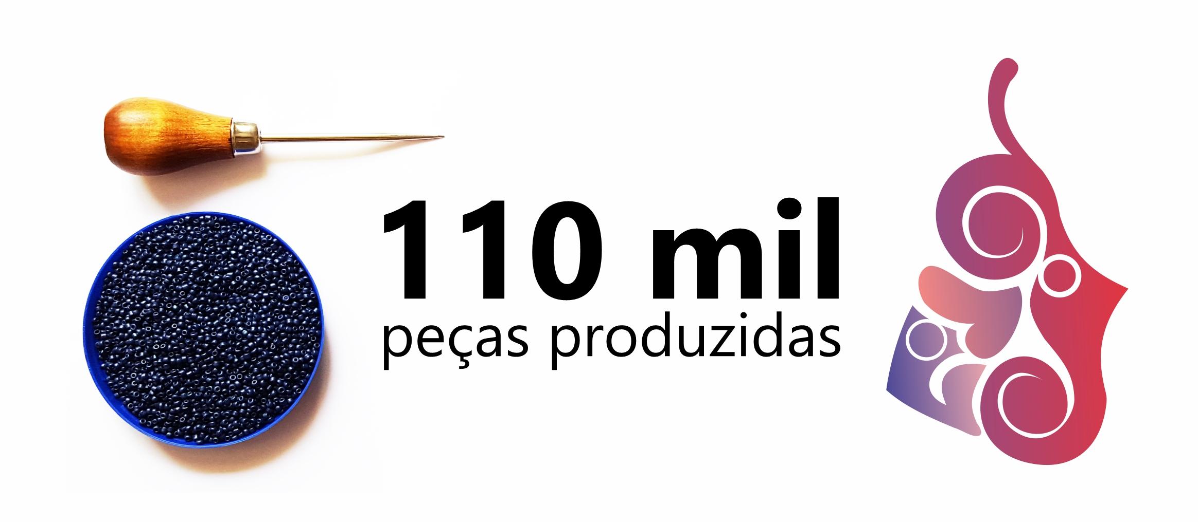 110 mil peças produzidas