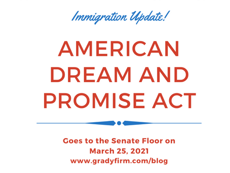 American Dream and Promise Act of 2021 Passes House and Awaits Senate Approval on March 25, 2021