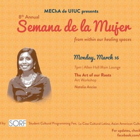 MEChA de UIUC:  8th Annual Semana de la Mujer