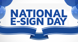 Remembering National E-SIGN Day