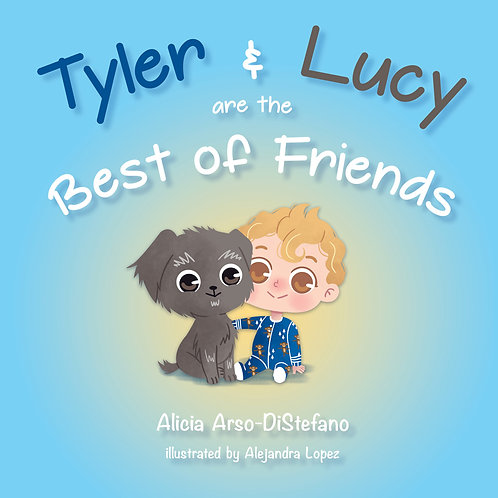 "Tyler and Lucy are the Best of Friends- exclusive ""pawtographed""1st Edition"