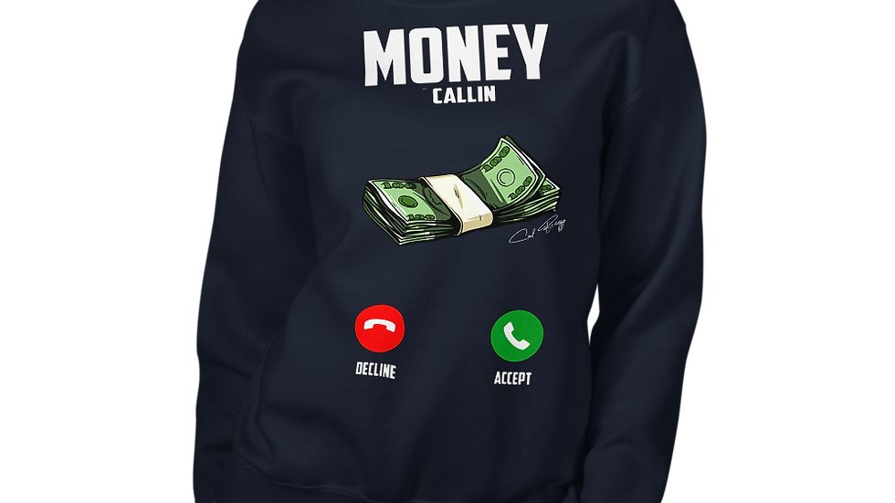 Money Callin Sweatshirt