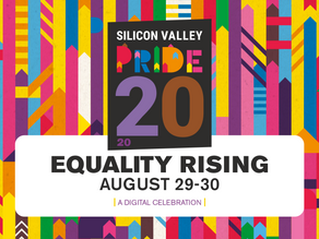 45th Annual Silicon Valley PRIDE Festival goes Virtual