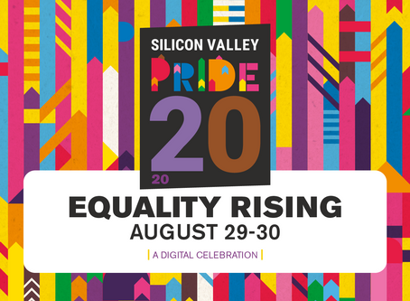 45th Annual Silicon Valley PRIDE Festival goes Virtual