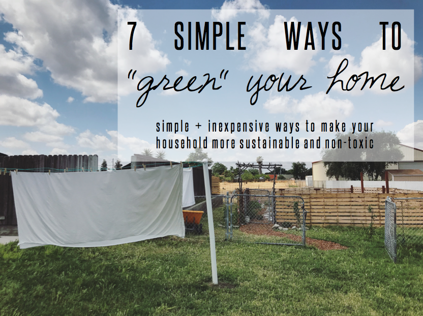 "7 simple ways to ""green"" your home 