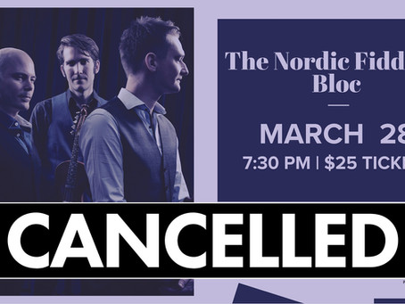 ANNOUNCEMENT: March 28 Nordic Fiddlers Bloc Performance Cancelled