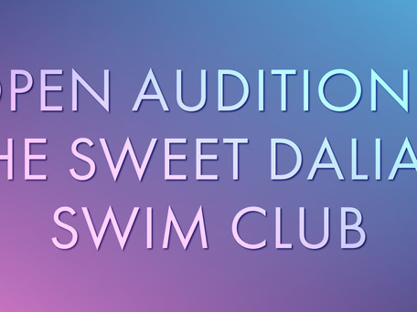 OPEN AUDITIONS: Majestic Readers' Theatre Company presents The Sweet Daliah Swim Club