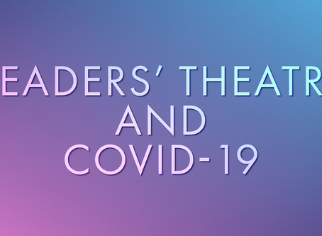 Readers' Theatre and COVID-19
