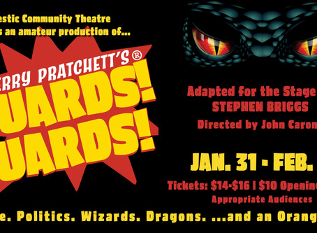 Sponsor the Majestic Theatre's production of Terry Pratchett's Guards! Guards!