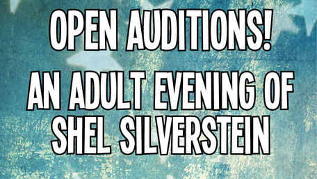 Open Auditions for An Adult Evening of Shel Silverstein