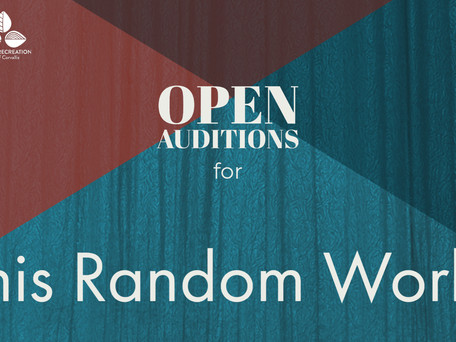 OPEN AUDITIONS: Majestic Readers' Theatre Company presents This Random World