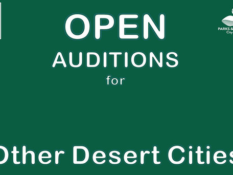OPEN AUDITIONS: Majestic Readers' Theatre Company presents Other Desert Cities