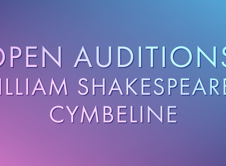 OPEN AUDITIONS: Majesticpiece Theatre presents Cymbeline by William Shakespeare