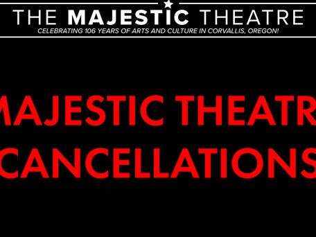 Majestic Theatre COVID-19 Cancellation Post