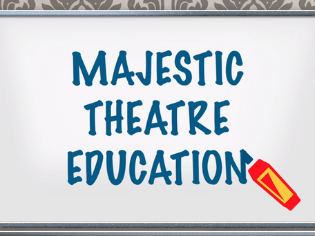 Majestic Education Newsletter: July – August 2019