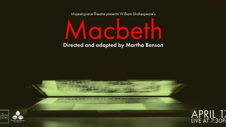 CAST LIST ANNOUNCEMENT! Majesticpiece Theatre presents: Macbeth
